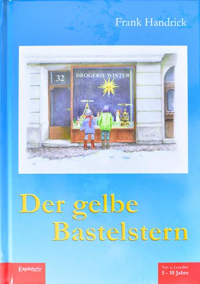 Der gelbe Bastelstern - Kinderbuch