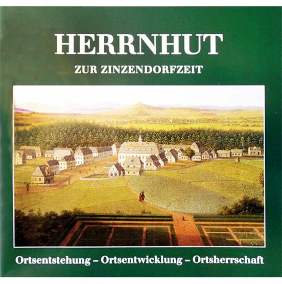 Herrnhut zur Zinzendorfzeit